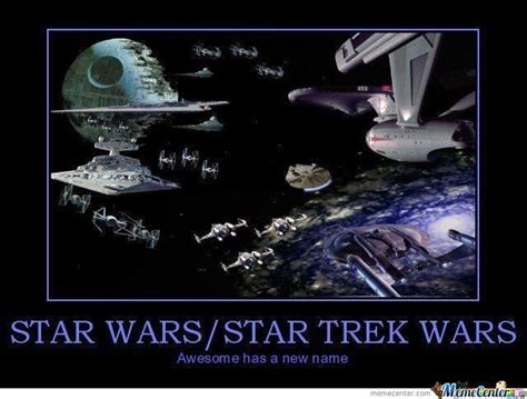 Star Wars Star Trek Meme - star wars vs star trek by skullface meme center