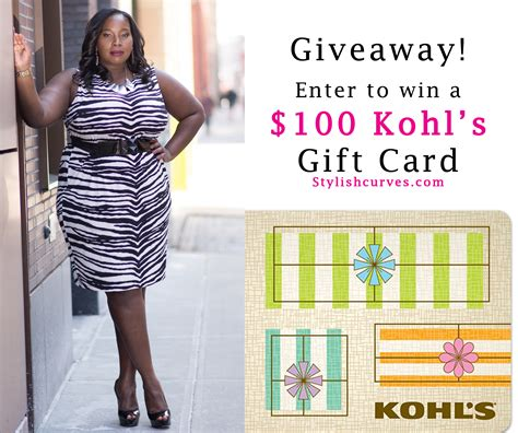 Kohl S Giveaway - enter to win a 100 kohl s gift card u s only stylish curves