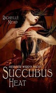 Richelle Mead Succubus Heat succubus heat saga georgina 4 richelle mead