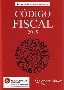 codigo fiscal c 243 digo fiscal 2015 de reaf registro de economistas