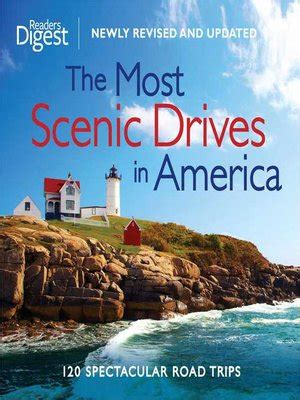 the most scenic drives in america the most scenic drives in america by editors of reader s
