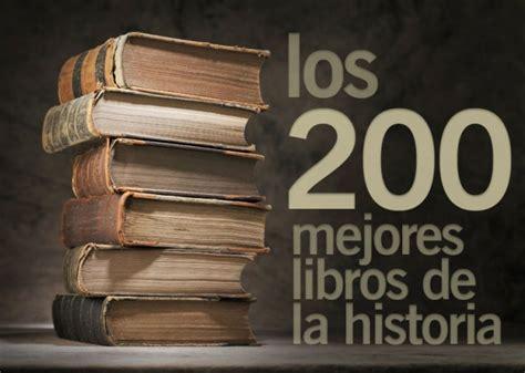 los 200 mejores libros de la historia de la literatura area libros
