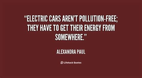 Electric Car And Air Pollution Electric Car Quotes Quotesgram