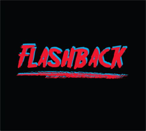Flashback To The new flashback flashback theme acid ted