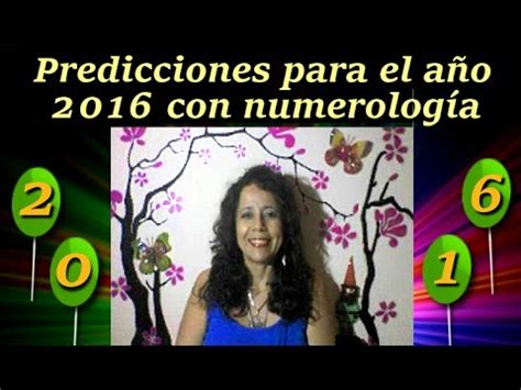 predicciones para el 2016 predicciones para el 2016 predicciones para el a 241 o 2016 con numerolog 237 a youtube