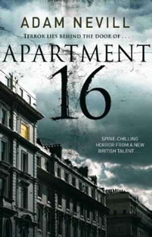 appartment movie book review apartment 16 author adam nevill hnn