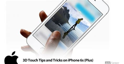 3d touch and tricks on iphone 6s best uses of touch