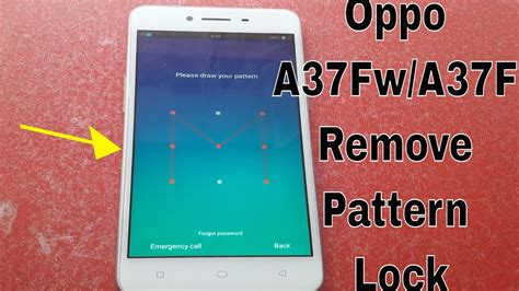 pattern lock oppo a37 how to flash oppo a37f a37fw remove pattern lock pin