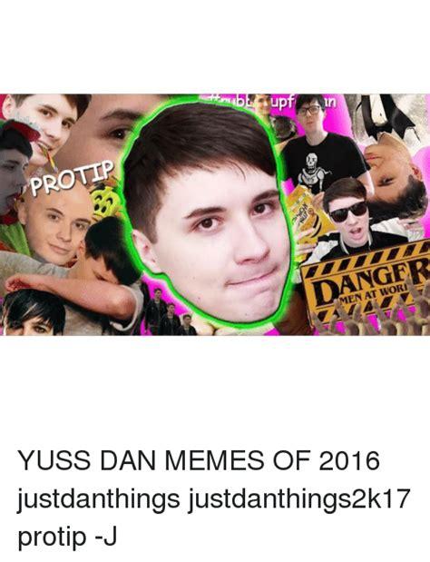 Protip Meme - 25 best memes about dan meme dan memes