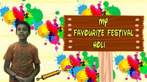 Hindu Festival Holi Essay In Words by Speech On My Favourite Festival Holi