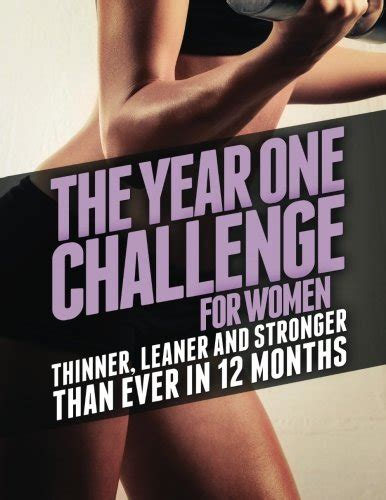 Pdf Year One Challenge Stronger by The Year One Challenge For Thinner Leaner And