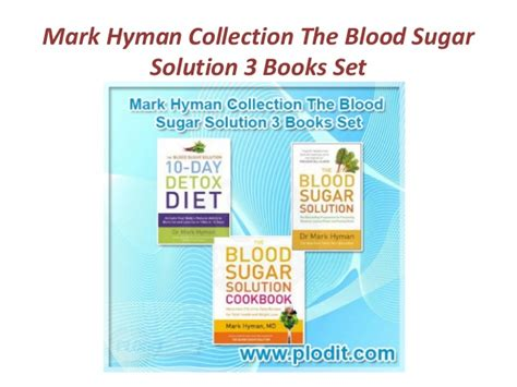 The Blood Sugar Solution 10 Day Detox Cookbook by Hyman Collection The Blood Sugar Solution Cookbook