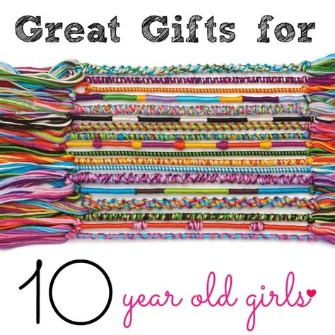 10 Great Gifts For by Gifts For 10 Year