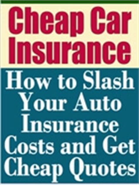 Free Book: Cheap Car Insurance, Slash Your Auto Insurance