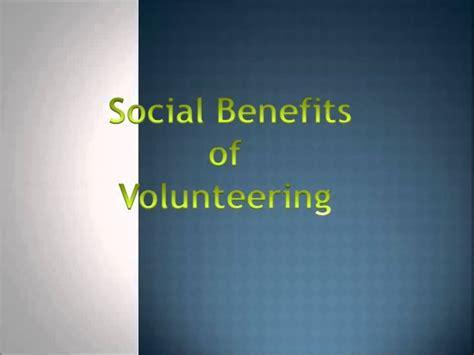8 Benefits Of Volunteering by Benefits Of Volunteering