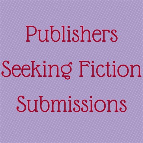 picture book submissions for authors publishers seeking fiction submissions
