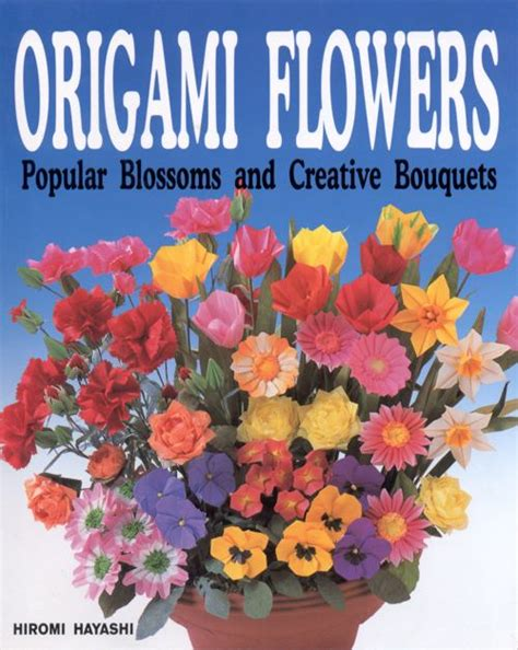 Paper Flower Books - folding origami flowers 171 embroidery origami