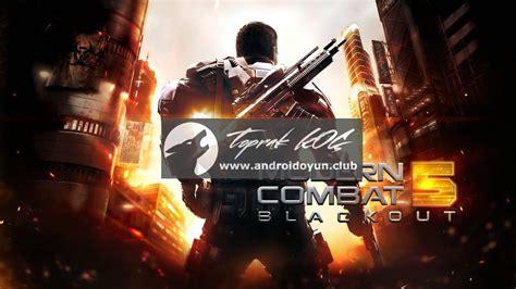 modern combat 3 apk full version sd files modern combat 5 blackout apk data arşivleri android oyun club