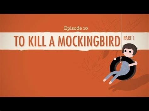 to kill a mockingbird literary skills theme to kill a mockingbird part i crash course bestselling