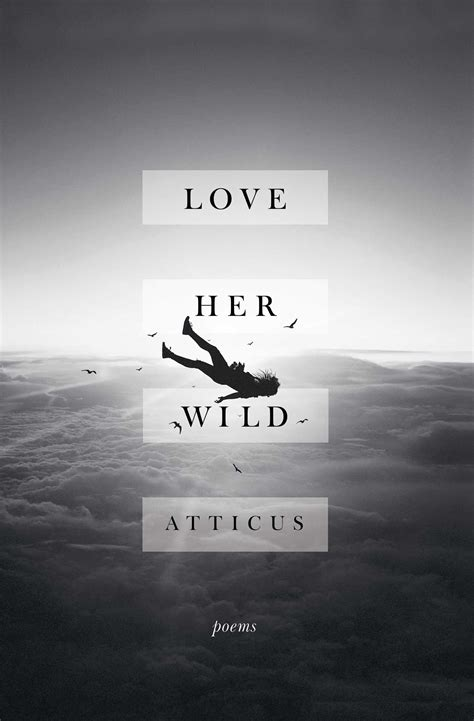 libro the world broke in love her wild book by atticus official publisher page simon schuster