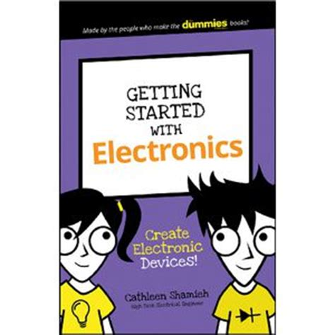 getting your for dummies books getting started with electronics for dummies book