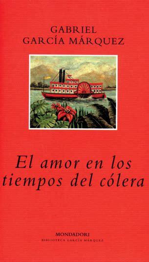 libro el amor en los rese 241 a sobre el libro el amor en los tiempos del c 243 lera de gabriel garc 237 a m 225 rquez por marta
