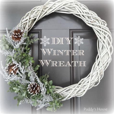 Diy Winter Wreaths For Front Door Diy Winter Wreath Puddy S House