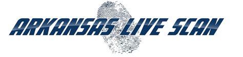 Live Scan Background Check Arkansas Live Scan An Arkansas Based Digital Fingerprinting Company