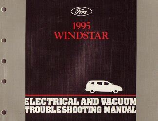 1995 Ford Windstar Electrical And Vacuum Troubleshooting