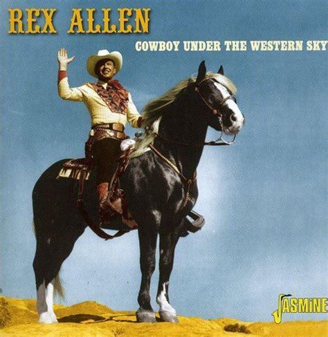 cowboy film ringtones rex allen cd covers