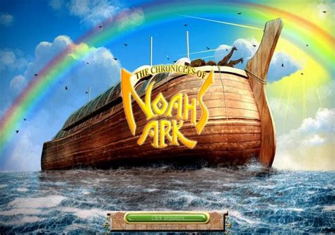 Noah Ark welcome to my the chronicles of noah s ark