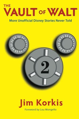 the vault of walt volume 6 other unofficial disney stories never told books biography of author jim korkis booking appearances speaking