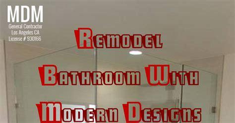Remodel bathroom with modern designs in Los Angeles.pdf