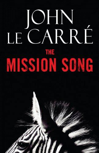 the mission song by john le carr 233