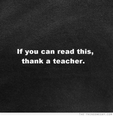 quot if you can read if you can read this thank a teacher words pinterest