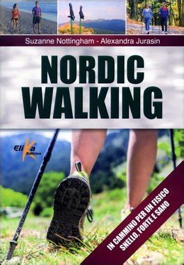 libro north the new nordic nordic walking suzanne nottingham alexandra jurasin