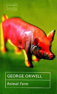 animal farm a fairy 185715150x george orwell animal farm a fairy story publisher compact books gb london 1993