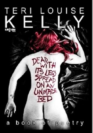 Ebook Leg The Spread dead with its legs spread on an unmade bed by teri louise reviews discussion bookclubs