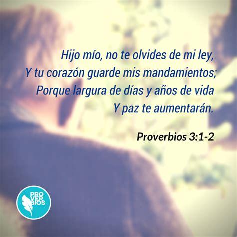 proverbio 225 rabe fannyjemwong s proverbios 3 1 2 1 hijo m 237 o no te olvides de mi ley y tu