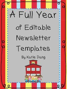 Editable Newsletter Templates For The Entire Year By Dang S Digs Free Editable Newsletter Templates For Teachers