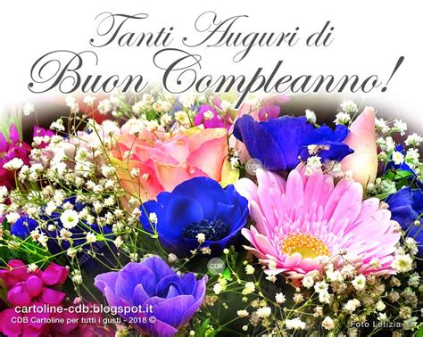 fiori di buon compleanno gratis cartolina tanti auguri di buon compleanno con stupendi