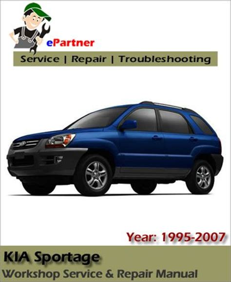 2007 Kia Sportage Owners Manual Kia Sportage Service Repair Manual 1995 2007 Automotive