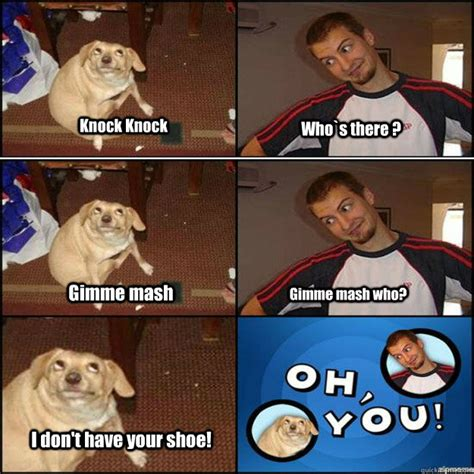 Oh You Dog Meme Generator - oh you meme www pixshark com images galleries with a bite