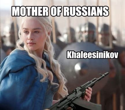 Khaleesi Meme - daenerys targaryen
