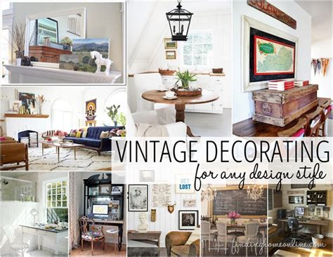 vintage style home decor decorating ideas vintage decorating finding home farms