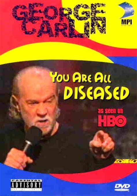 george carlin you are all diseased 1999 full movie george carlin you are all diseased 1999 on collectorz com core movies