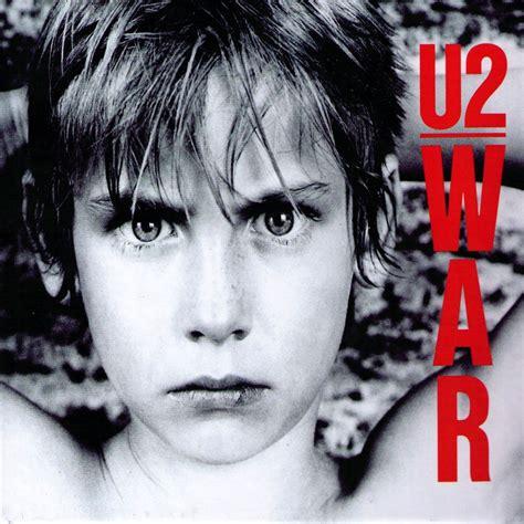 u2 best war u2 the best rock rock