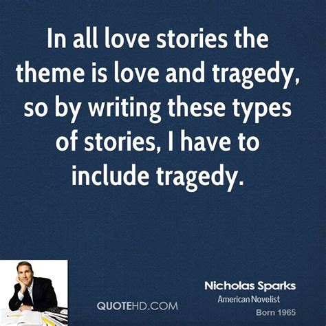 themes about love stories nicholas sparks quotes quotehd