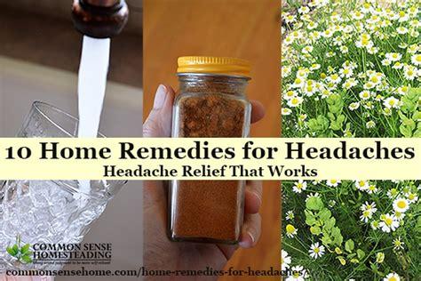 10 home remedies for headaches headache relief that works