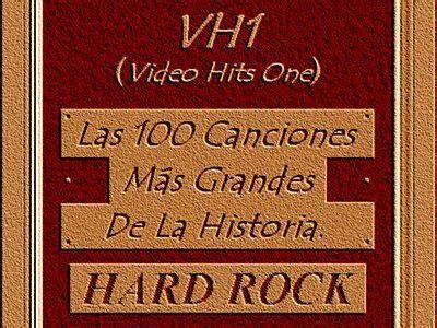 las 100 mejores canciones de guitarra taringa 161 las 100 mejores canciones del hard rock segun vh1 taringa